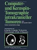 img - for Computer- und Kernspin-Tomographie intrakranieller Tumoren aus klinischer Sicht (German Edition) book / textbook / text book