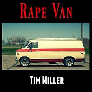 Rape Van Audiobook