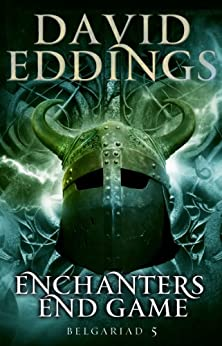 Enchanters' End Game: Book Five Of The Belgariad (The Belgariad (TW) 5) by [Eddings, David]
