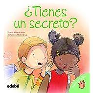 Tienes un secreto? (Diselo a Alguien) (Spanish Edition)