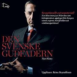 Den svenske Gudfadern [The Swedish Godfather]