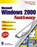 Microsoft Windows 2000 Fast & Easy