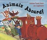 Animals Aboard!, Andrew Fusek Peters, 184507582X