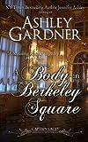 A Body in Berkeley Square, Ashley Gardner and Jennifer Ashley, 1490921842