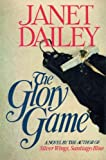 Glory Game, Janet Dailey, 0671555448