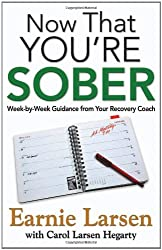 Now That You're Sober: Week-by-Week Guidance from Your Recovery Coach