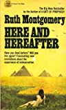 Here and Hereafter, R. Montgomery, 0449241661