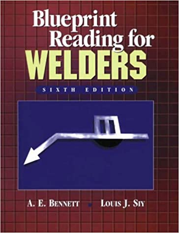 Blueprint reading for welders ae bennett louis j siy blueprint reading for welders 6th edition malvernweather Image collections