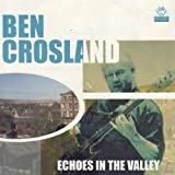 Echoes in the Valley by Ben Crosland