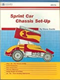 Sprint Car Chassis Set-Up, Smith, Steve, 0936834749