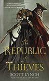 The Republic of Thieves (Gentleman Bastards)