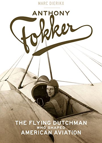 Fokker Monoplane (Anthony Fokker: The Flying Dutchman Who Shaped American Aviation)