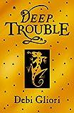 Deep Trouble (Pure Dead)
