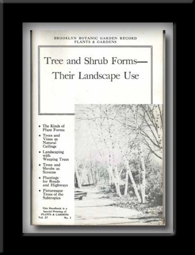 Tree and Shrub Forms: Their Landscape Use