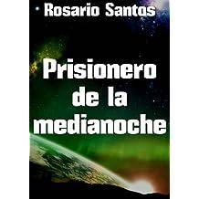 Prisionero de la medianoche (Spanish Edition)