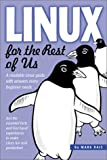 Linux for the Rest of Us, Mark Rais, 0972679006