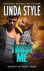 TRUST ME (Secrets of Spirit Creek Book 2)
