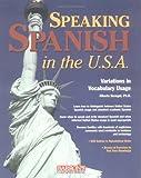 Speaking Spanish in the U. S. A, Alberto Barugel, 0764129538