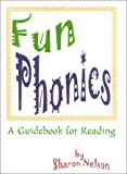 Fun Phonics, Sharon Nelson, 0595127991