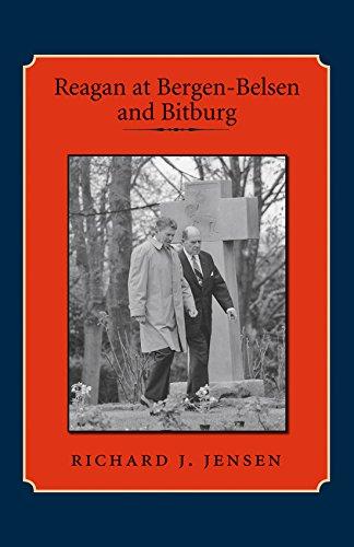 Download Reagan at Bergen-Belsen and Bitburg PDF