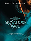My Soul to Save (Soul Screamers Book 2)