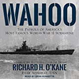 Wahoo: The Patrols of America's Most Famous World