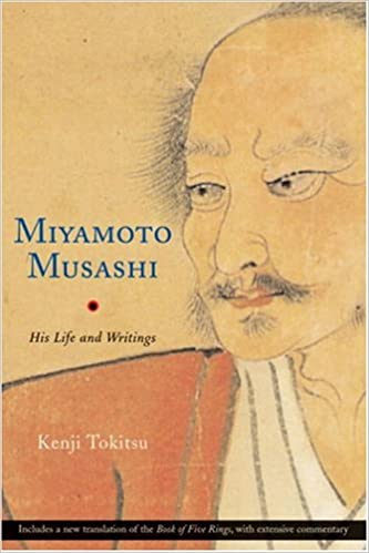 Miyamoto Musashi: His Writings and Life