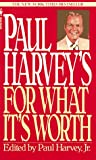 Paul Harvey's for What It's Worth, Paul Harvey, 0553296760