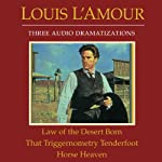 Law of the Desert Born - That Triggernometry Tenderfoot - Horse Heaven | Louis L'Amour