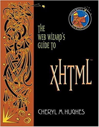 The Web Wizards Guide to XHTML