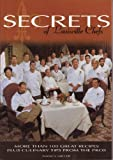 Secrets of Louisville Chef's, Miller, Nancy, 097476650X