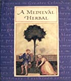 Medieval Herbal, Chronicle Books Staff, 0811807932