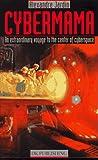 Cybermama, Alexandre Jardin, 0789418061