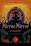Mirror, Mirror: A Twisted Tale (Twisted Tale, A)
