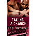 Taking a Chance: A romantic multicultural M/M romance (The Restoration Series Book 3)