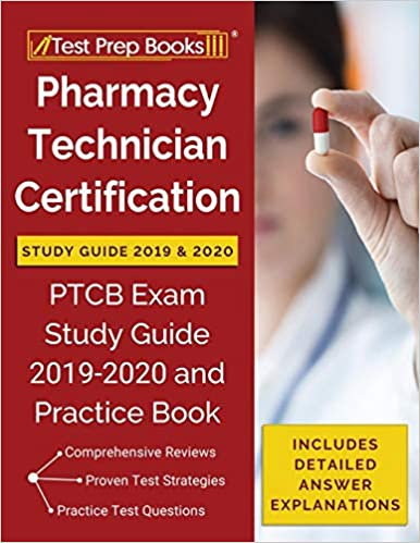 best ptcb study book 2020 Pharmacy Technician Certification Study Guide 2019 & 2020: PTCB