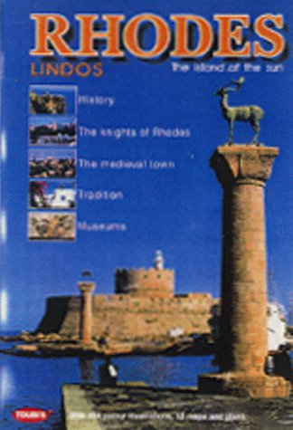 Rhodes: Lindos - The Island of the Sun (Greek Guides)