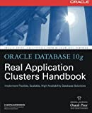 Oracle Database 10g Real Application Clusters Handbook 9780071465090