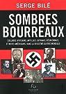 Sombres bourreaux : Collabos africains, antillais, guyanais, réunionnais, et noirs américains, dans la Deuxième Guerre mondiale par Bilé