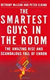img - for Smartest Guys in the Room: The Amazing Rise and Scandalous Fall of Enron by Bethany McLean (2003-10-13) book / textbook / text book