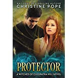 Protector (The Witches of Cleopatra Hill Book 5)