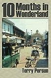 Ten Months in Wonderland, Terry Persun, 1482774186