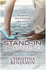 The Stand-In Boyfriend: A YA Contemporary Romance Novel (The Boyfriend Series) (Volume 5)