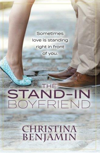The Stand-In Boyfriend: A YA Contemporary Romance Novel (The Boyfriend Series) (Volume 5) pdf epub