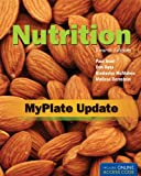 Nutrition, Fourth Edition: Myplate Update, Paul Insel and Don Ross, 1449675220