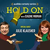 Ep. 12: Hands Off Julie Klausner | Eugene Mirman, Julie Klausner