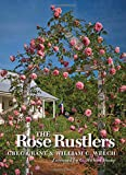 Amazon / Texas A&M University Press: The Rose Rustlers Texas a m AgriLife Research and Extension Service Series (Greg Grant) (William C. Welch)