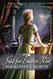 Front cover for the book Sold for endless rue by Madeleine E. Robins