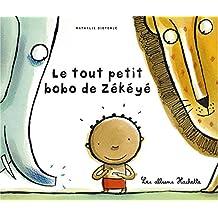 TOUT PETIT BOBO DE ZÉKÉYÉ (LE)