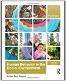 Human Behaviour in the Social Environment, Anissa Rogers, 041580311X